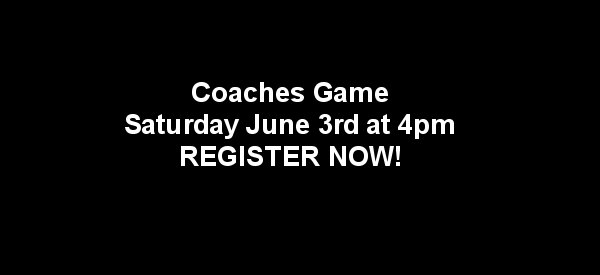 1st Annual Coaches Game!