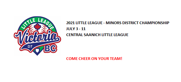 2021 DISTRICT MINORS TOURNAMENT – JULY 3-11